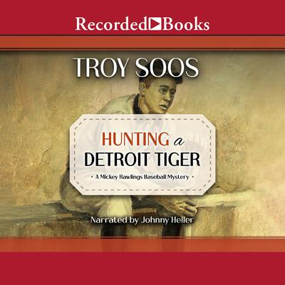 Hunting a Detroit Tiger Audiobook, by