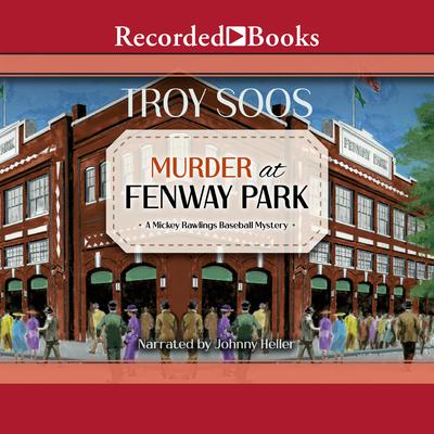 Murder at Fenway Park Audiobook, by
