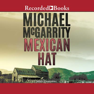 Mexican Hat Audiobook, by Michael McGarrity