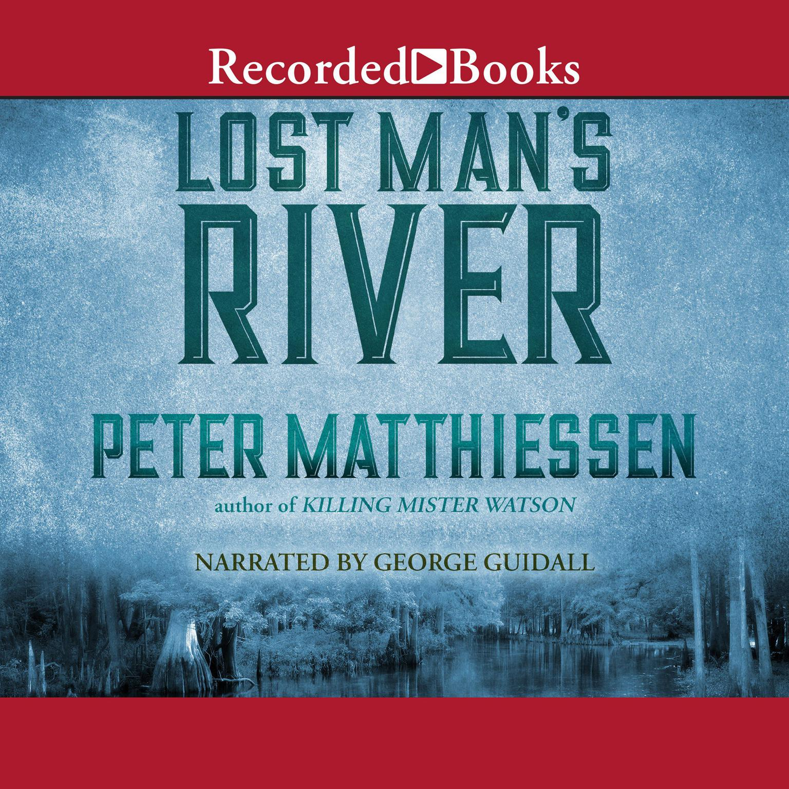 Printable Lost Man's River Audiobook Cover Art
