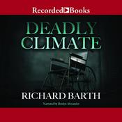 Deadly Climate Audiobook, by Richard Barth