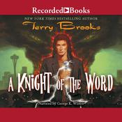 A Knight of the Word, by Terry Brooks
