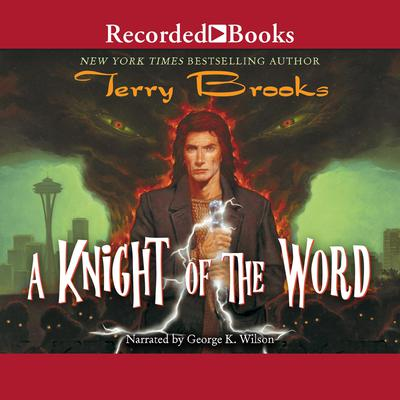 A Knight of the Word Audiobook, by