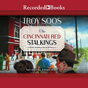 The Cincinnati Red Stalkings Audiobook, by Troy Soos