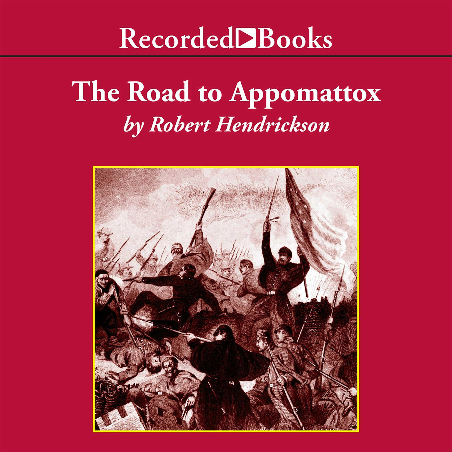 Printable The Road to Appomattox Audiobook Cover Art