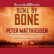 Bone by Bone Audiobook, by Peter Matthiessen