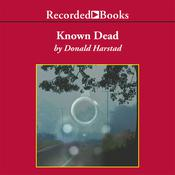 Known Dead, by Donald Harstad