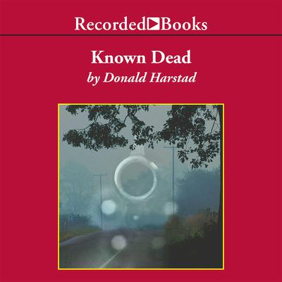Known Dead Audiobook, by Donald Harstad