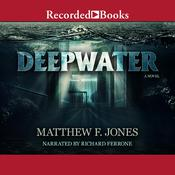 Deepwater Audiobook, by Matthew Jones
