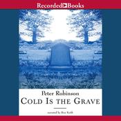 Cold Is the Grave, by Peter Robinson