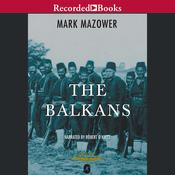 The Balkans: A Short History, by Mark Mazower