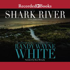 Shark River Audiobook, by Randy Wayne White