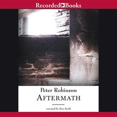 Aftermath Audiobook, by Peter Robinson