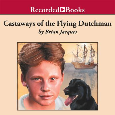 Castaways of the Flying Dutchman Audiobook, by Brian Jacques