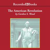The American Revolution, by Gordon S. Wood