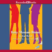 Baby Momma Drama Audiobook, by Carl Weber