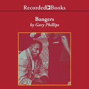 Bangers Audiobook, by Gary Phillips