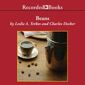Beans: Four Principles for Running a Business in Good Times or Bad Audiobook, by Leslie Yerkes