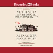 At the Villa of Reduced Circumstances, by Alexander McCall Smith