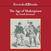 The Age of Shakespeare Audiobook, by Frank Kermode