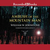 Ambush of the Mountain Man Audiobook, by William W. Johnstone
