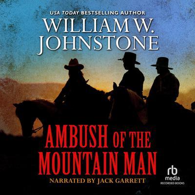 Ambush of the Mountain Man Audiobook, by