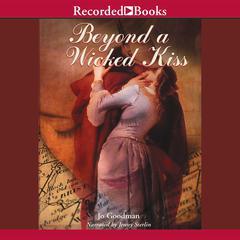 Beyond a Wicked Kiss Audiobook, by Jo Goodman