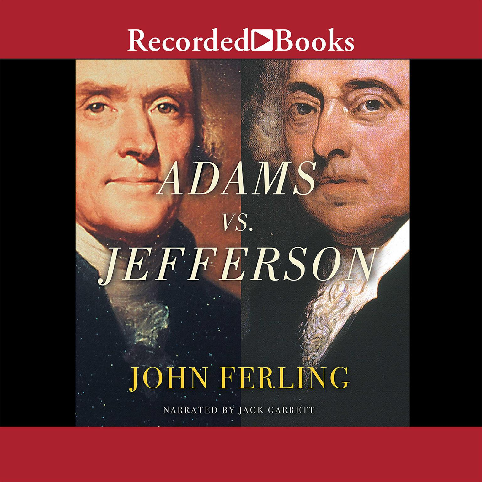 Printable Adams vs. Jefferson: The Tumultuous Election of 1800 Audiobook Cover Art