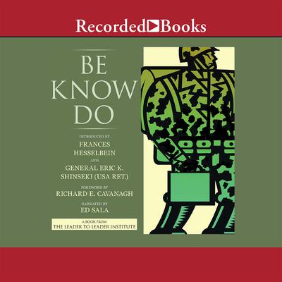 Be-Know-Do: Leadership the Army Way Audiobook, by the United States Army