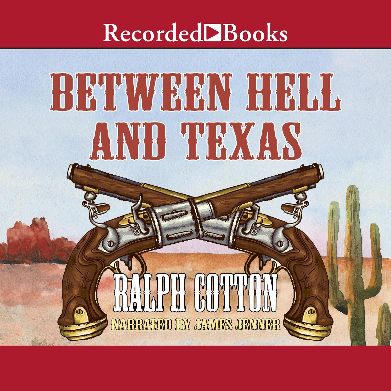 Printable Between Hell and Texas Audiobook Cover Art
