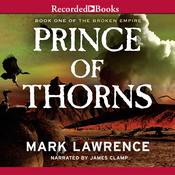 Prince of Thorns, by Mark Lawrence