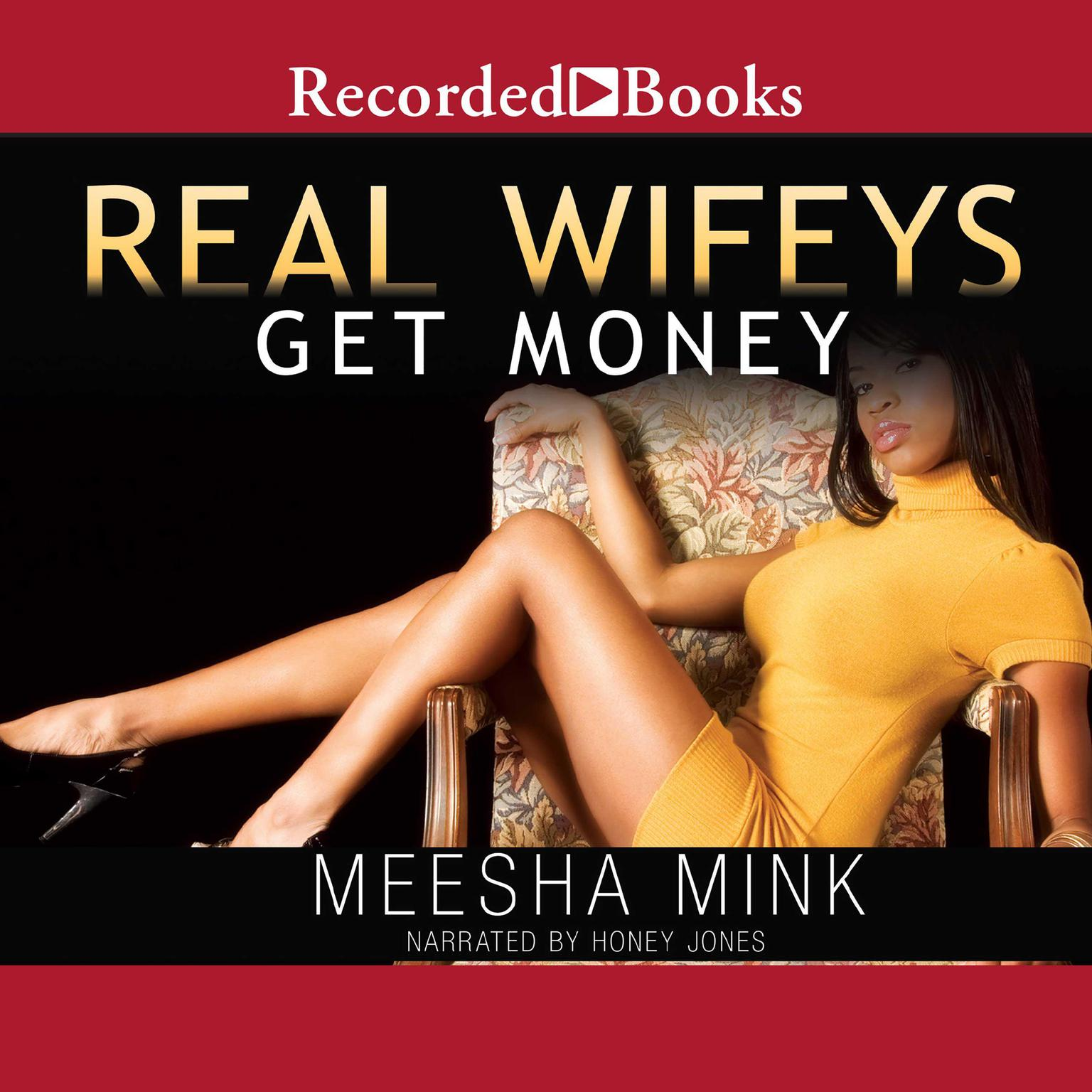 Printable Real Wifeys: Get Money: An Urban Tale Audiobook Cover Art