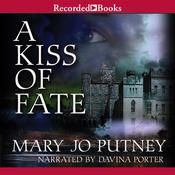 A Kiss of Fate Audiobook, by Mary Jo Putney