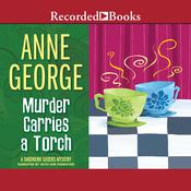 Murder Carries a Torch, by Anne George