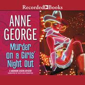Murder on a Girls' Night Out, by Anne George