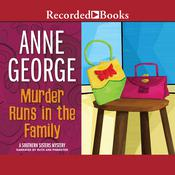 Murder Runs in the Family Audiobook, by Anne George