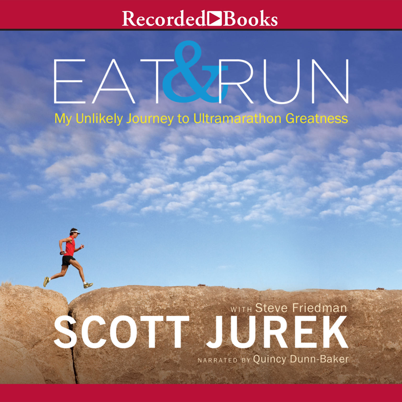 Printable Eat and Run: My Unlikely Journey to Ultramarathon Greatness Audiobook Cover Art