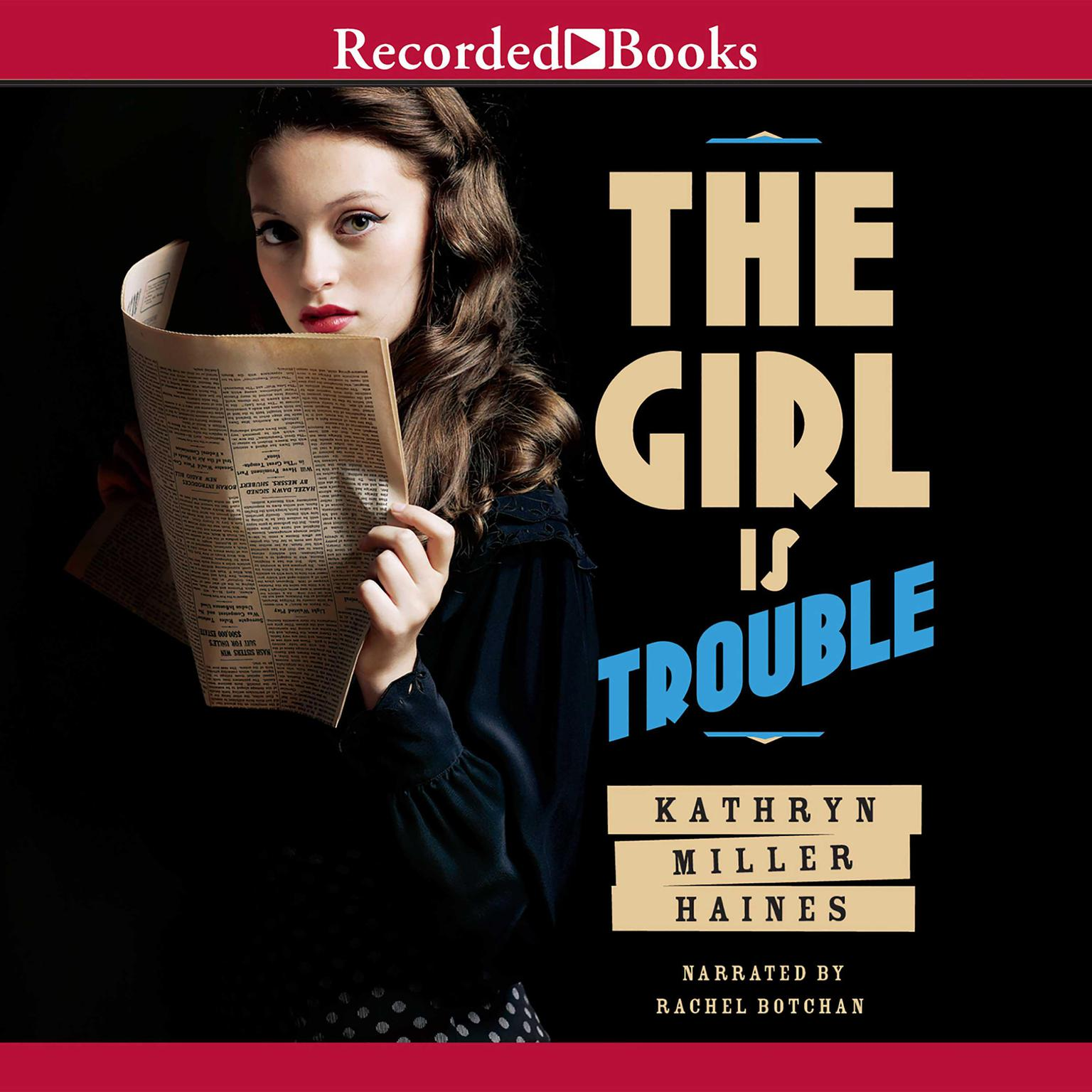 Printable The Girl Is Trouble Audiobook Cover Art