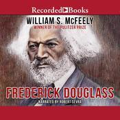 Frederick Douglass, by William McFeely