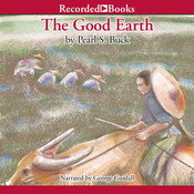 The Good Earth, by Pearl S. Buck