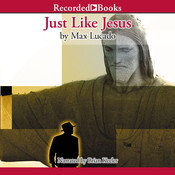 Just Like Jesus, by Max Lucado