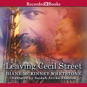 Leaving Cecil Street Audiobook, by Diane McKinney-Whetstone