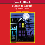 Mouth to Mouth Audiobook, by Michael Kimball