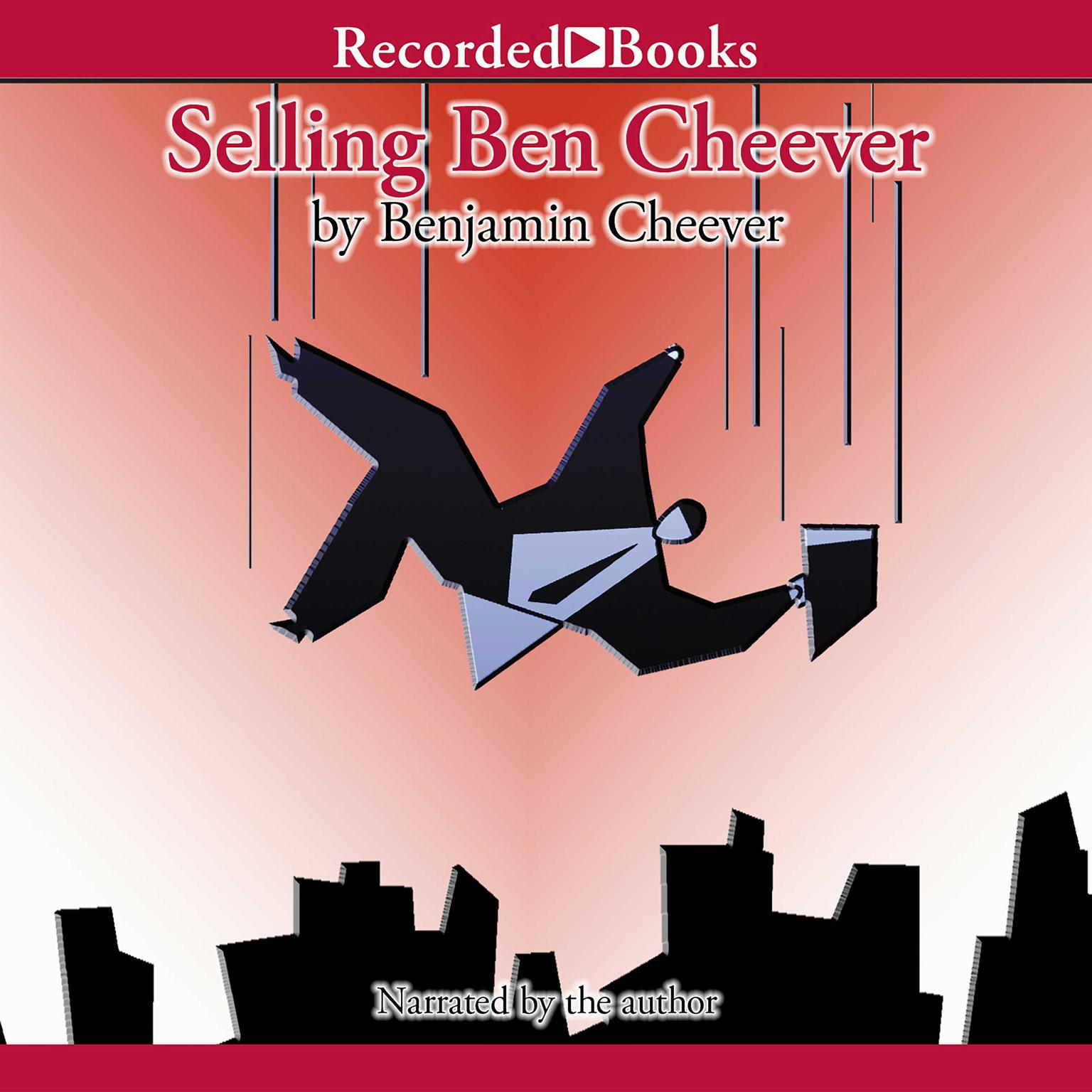 Printable Selling Ben Cheever: Back to Square One in a Service Economy Audiobook Cover Art