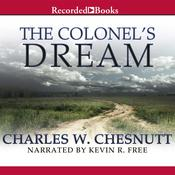 The Colonel's Dream, by Charles Chesnutt