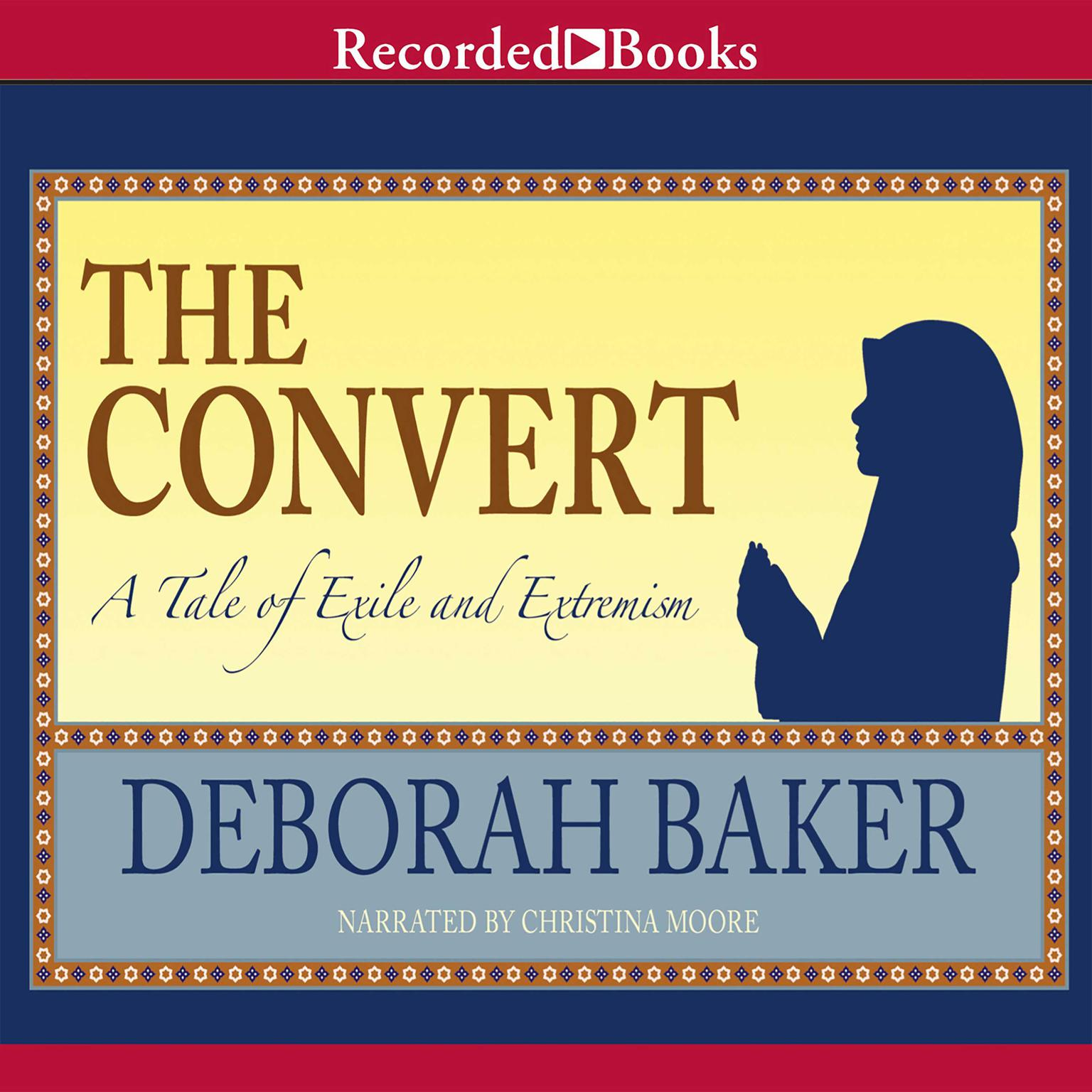 Printable The Convert: A Tale of Exile and Extremism Audiobook Cover Art