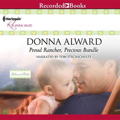 Proud Rancher, Precious Bundle Audiobook, by Donna Alward