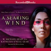 A Searing Wind Audiobook, by W. Michael Gear, Kathleen O'Neal Gear