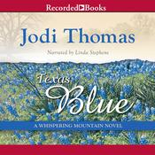 Texas Blue Audiobook, by Jodi Thomas