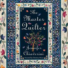 The Master Quilter Audiobook, by Jennifer Chiaverini